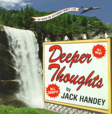 Deeper Thoughts By Handey, Jack